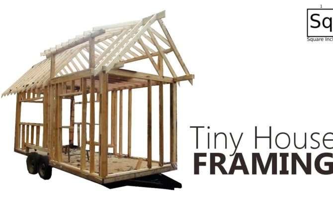 Building Tiny House Framing Youtube
