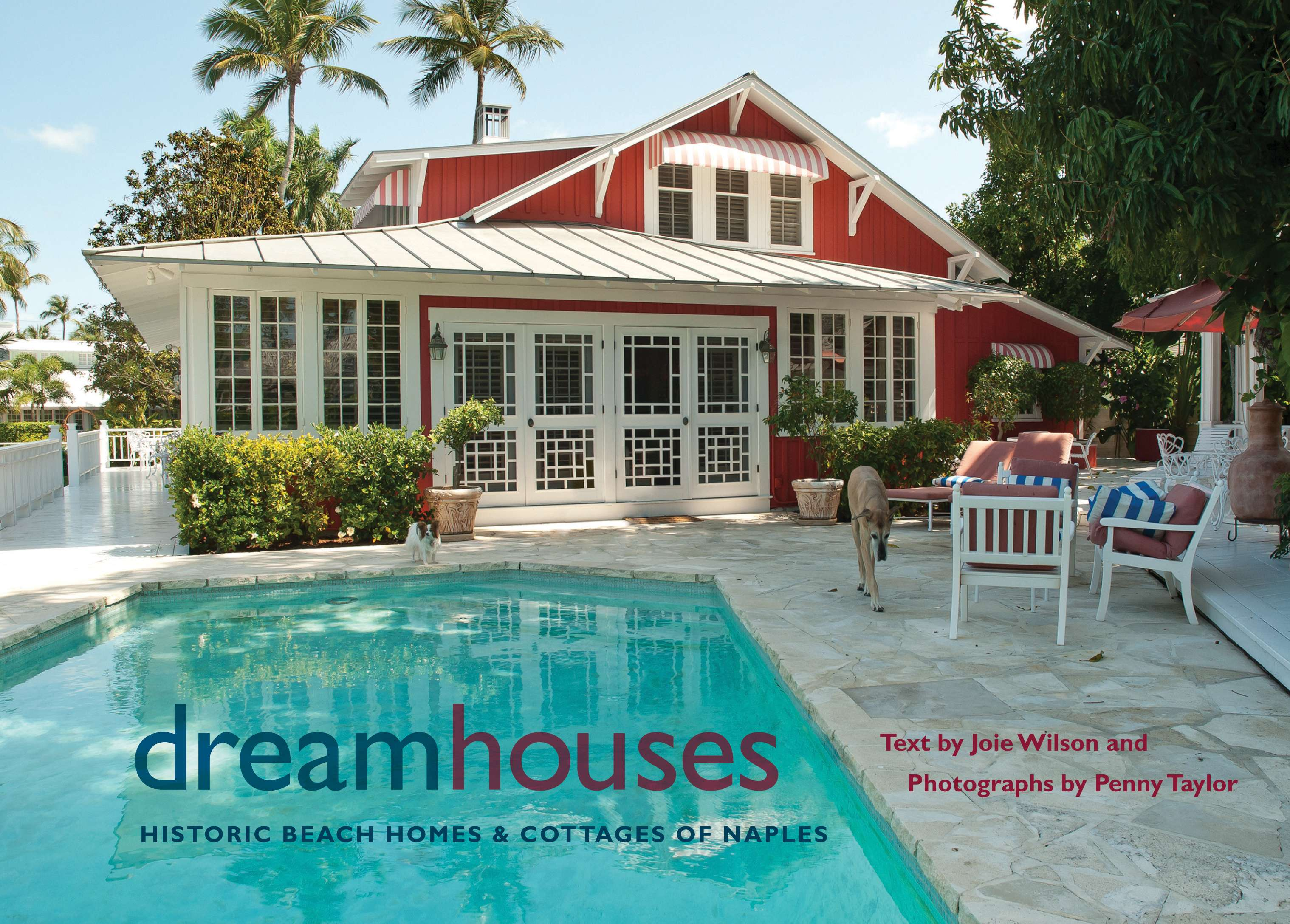 Dream Houses Historic Beach Homes Cottages Naples
