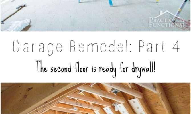 Garage Remodel Progress Upper Floor Framing