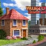 Village City Island Sim Farm Build Virtual Life